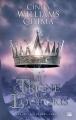 Couverture Les Sept Royaumes, tome 3 : Le Trône du loup gris Editions Bragelonne 2012