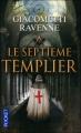 Couverture Commissaire Antoine Marcas, tome 07 : Le septième templier Editions Pocket (Thriller) 2012