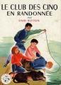 Couverture Le club des cinq en randonnée Editions Hachette (Nouvelle bibliothèque rose) 1962