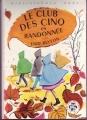 Couverture Le club des cinq en randonnée Editions Hachette (Bibliothèque rose) 1969