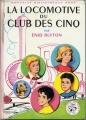 Couverture La locomotive du club des cinq Editions Hachette (Nouvelle bibliothèque rose) 1966