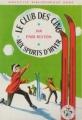 Couverture Le club des cinq aux sports d'hiver Editions Hachette (Nouvelle bibliothèque rose) 1965