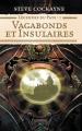 Couverture Légendes du pays, tome 1 : Vagabonds et Insulaires Editions Pygmalion (Fantasy) 2008