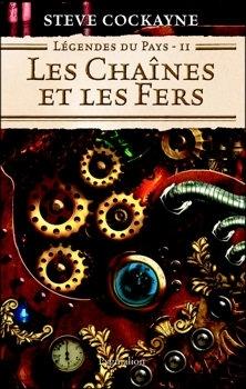 Couverture Légendes du pays, tome 2 : Les Chaînes et les fers