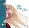 Couverture Longs cheveux Editions Talents Hauts 2006