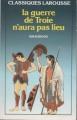 Couverture La guerre de Troie n'aura pas lieu Editions Larousse (Classiques) 1988