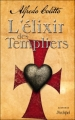 Couverture L'élixir des templiers Editions L'Archipel 2012