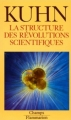 Couverture La structure des révolutions scientifiques Editions Flammarion (Champs) 2001