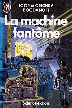 Couverture La machine fantôme