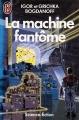 Couverture La machine fantôme Editions J'ai Lu (Science-fiction) 1985