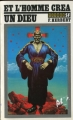 Couverture Et l'homme créa un dieu Editions JC Lattès (Titres SF) 1979