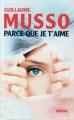 Couverture Parce que je t'aime Editions France Loisirs 2008