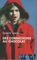 Couverture Des cornichons au chocolat Editions France Loisirs (Piment) 2007
