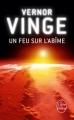 Couverture Un feu sur l'abîme Editions Le Livre de Poche (Science-fiction) 2012