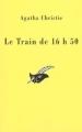 Couverture Le train de 16h50 Editions du Masque 1997