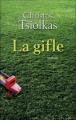 Couverture La gifle Editions France Loisirs 2011