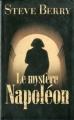 Couverture Cotton Malone, tome 05 : Le Mystère Napoléon Editions France Loisirs 2011