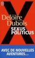 Couverture Sexus Politicus Editions J'ai Lu (Document) 2008