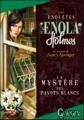 Couverture Les enquêtes d'Enola Holmes, tome 3 : Le mystère des pavots blancs Editions France Loisirs (Guanaco) 2010