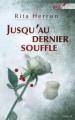 Couverture Jusqu'au dernier souffle Editions Harlequin (Best sellers - Thriller) 2010