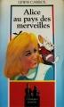 Couverture Alice au pays des merveilles / Les aventures d'Alice au pays des merveilles Editions Maxi-Livres (Classiques jeunesse) 1992