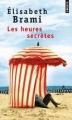 Couverture Les Heures Secrètes Editions Points 2012