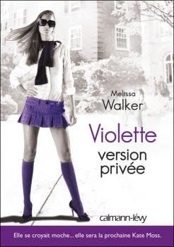 Couverture Violette, tome 3 : Version privée