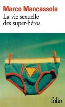 Couverture La vie sexuelle des super-héros