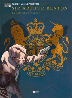Couverture Sir Arthur Benton, tome 6 : La mort de l'oncle Joe