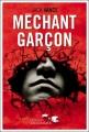 Couverture Méchant garçon Editions Télémaque (Entailles) 2007
