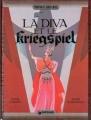 Couverture La Diva et le kriegspiel Editions Dargaud (Portraits souvenirs) 1990