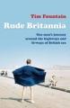 Couverture Rude Britannia Editions Weidenfeld & Nicolson 2008