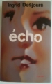 Couverture Echo Editions France Loisirs 2010