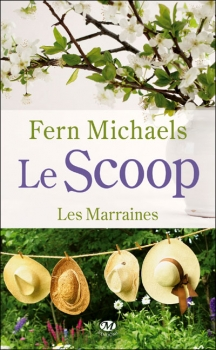 Couverture Les Marraines, tome 1 : Le Scoop