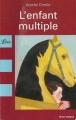 Couverture L'Enfant multiple Editions Librio 2008