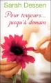 Couverture Pour toujours... jusqu'à demain Editions Pocket (Jeunesse) 2011