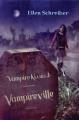 Couverture Vampire kisses, tome 3 : Vampireville Editions HarperCollins 2007