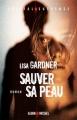 Couverture Sauver sa peau Editions Albin Michel (Spécial suspense) 2009