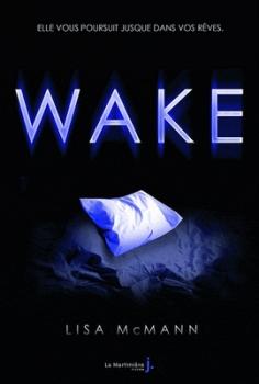 [Concours] Wake de Lisa McMann