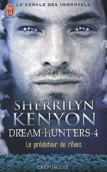 Le cercle des immortels : Dream-Hunters, tome 4