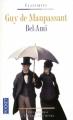 Couverture Bel-Ami Editions Pocket (Classiques) 2009
