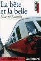 Couverture La bête et la belle Editions Gallimard  (La bibliothèque) 2006