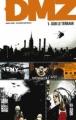 Couverture DMZ, tome 01 : Sur le terrain Editions Urban Comics (Vertigo Classiques) 2012
