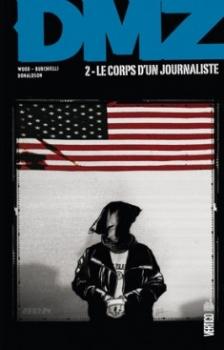 Couverture DMZ, tome 02 : Le corps d'un journaliste