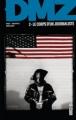 Couverture DMZ, tome 02 : Le corps d'un journaliste Editions Urban Comics (Vertigo Classiques) 2012