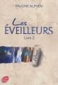 Couverture Les éveilleurs, tome 2 : Ailleurs Editions Le Livre de Poche (Jeunesse) 2012