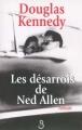 Couverture Les Désarrois de Ned Allen Editions Belfond 1999