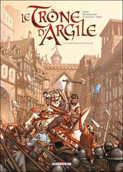 Couverture Le Trône d'argile, tome 1 : Le chevalier à la hache