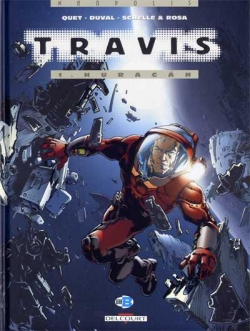 Couverture Travis, tome 01 : Huracan