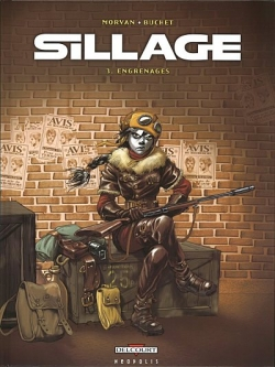 Couverture Sillage, tome 03 : Engrenages